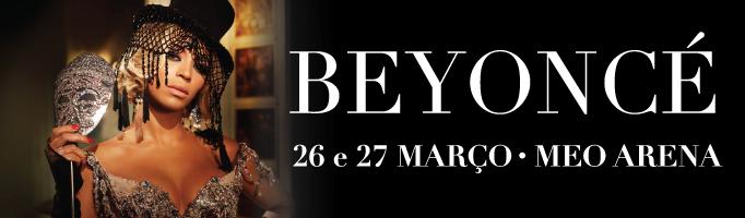 Beyoncé - 26 • 27 março Lisboa