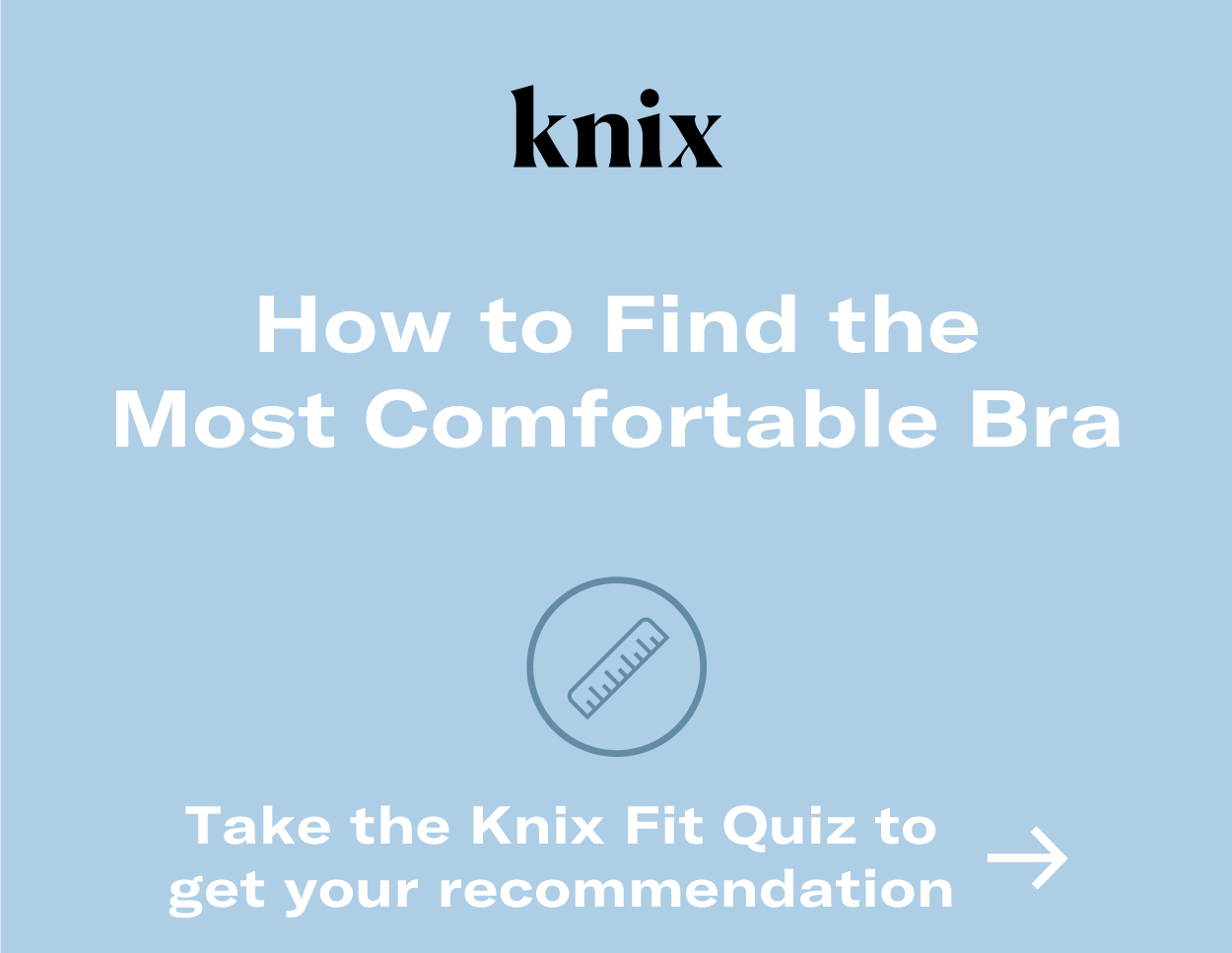 How to find the most comfortable bra: take the fit quiz