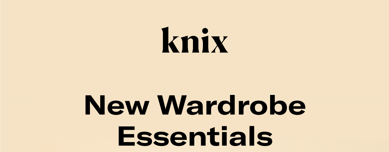 New Wardrobe Essentials
