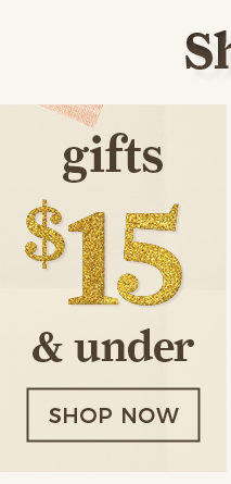 GIFTS UNDER $15