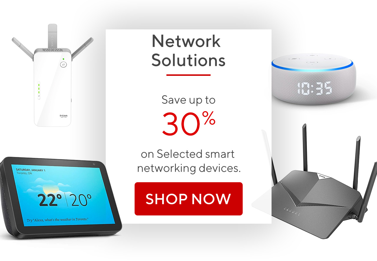 Save up to 30% on Selected smart networking devices.