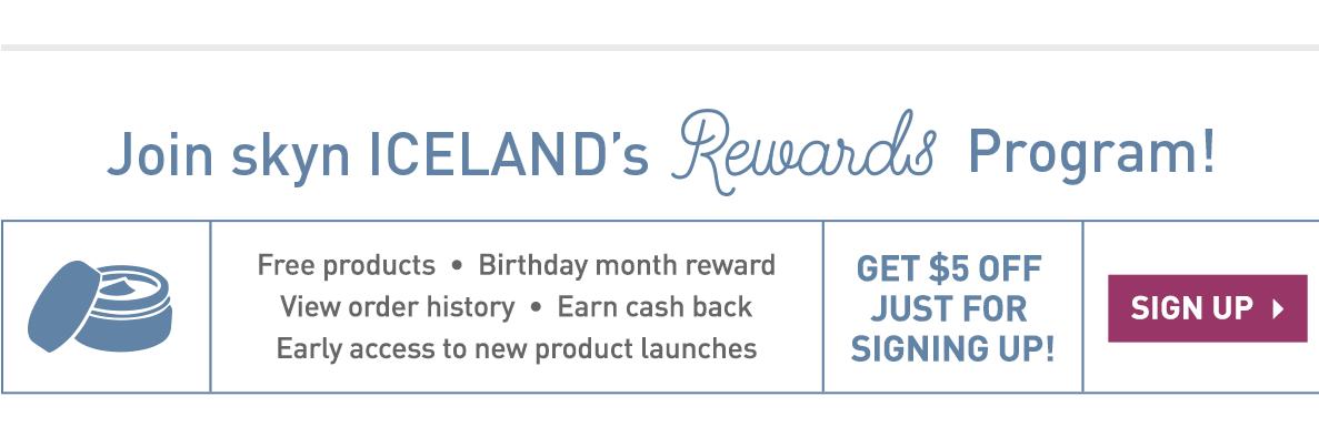 Join Skyn ICELAND's Rewards Program
