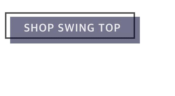 Shop Swing Top