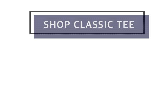Shop Classic Tee
