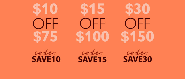 Save Up To $30 On Your Next Order