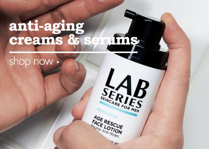 Shop Men's Anti-Aging Creams & Serums