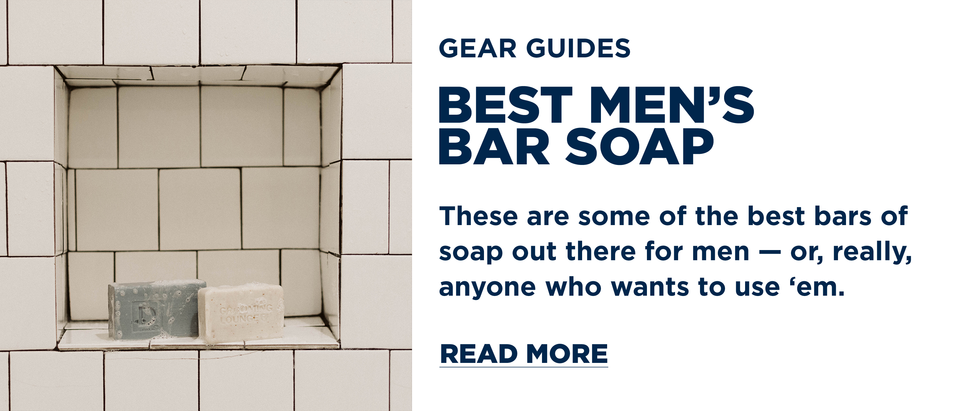 Find The Best Men's Bar Soaps, They're All Here