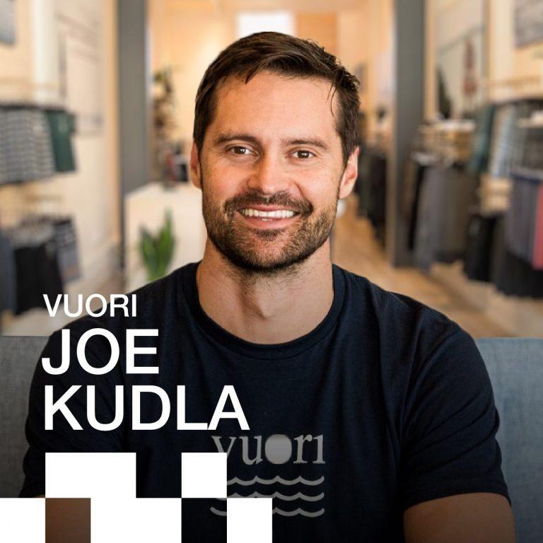 oe Kudla, Founder, and CEO of Vuori