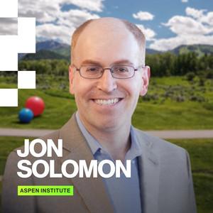 Jon Solomon, Aspen Institute