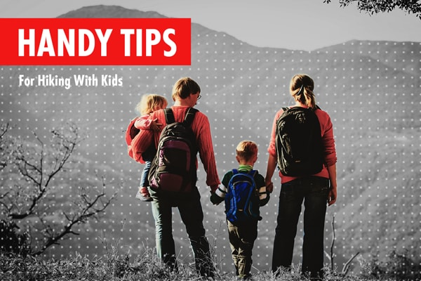 Handy Tips For Hiking With Kids