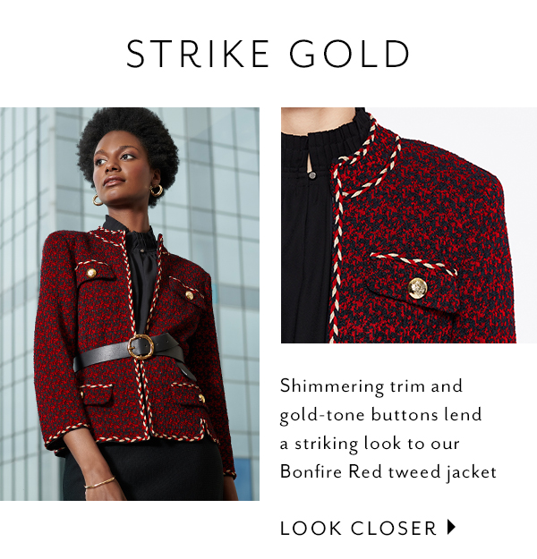 Strike Gold - Shimmering trim and gold-tone buttons lend a striking look to our Bonfire Red tweed jacket