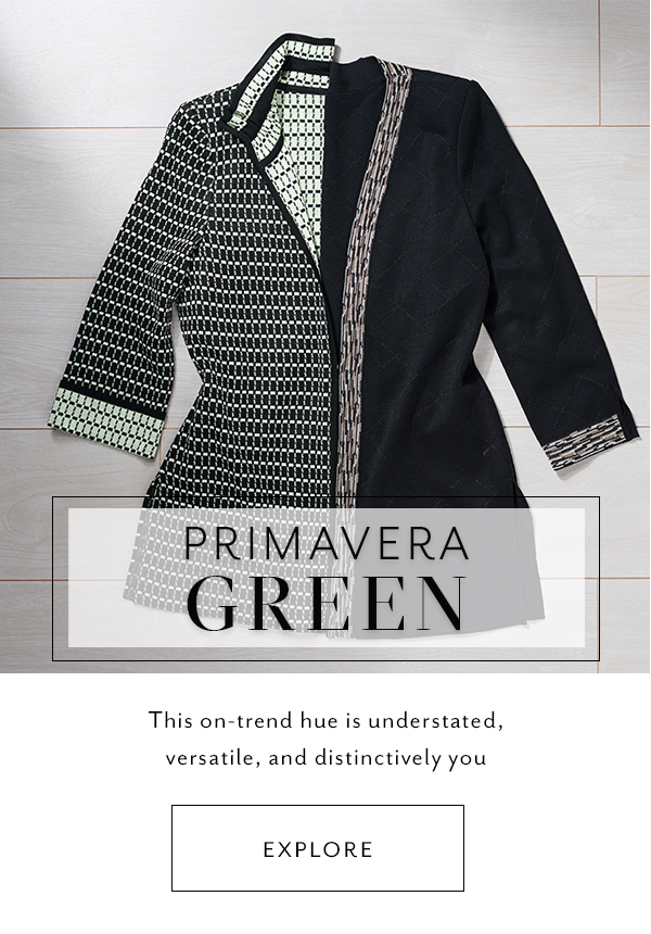Primavera Green - This on-trend hue is understated, versatile, and distinctively you
