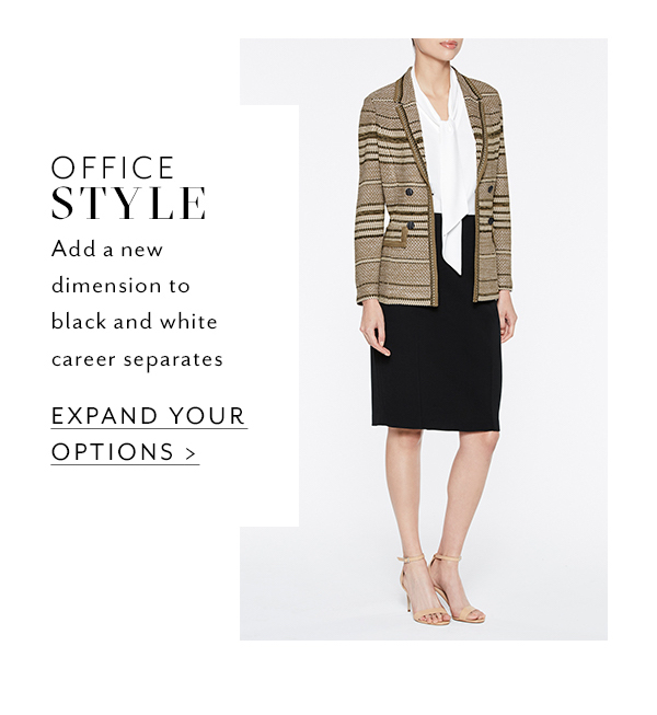 Office Style: Add a new dimension to black and white career separates