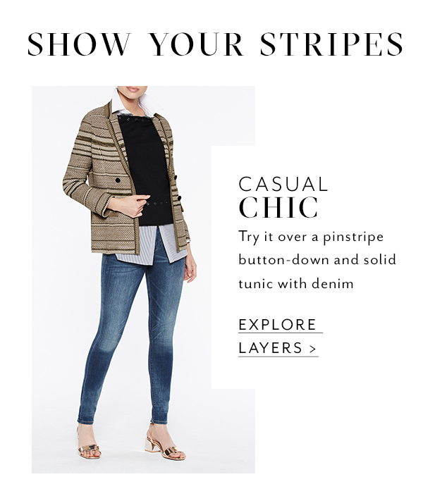 Show Your Stripes - Casual Chic: Try it over a pinstripe button-down and solid tunic with denim