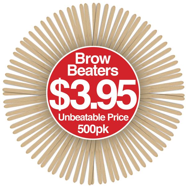 Brow Beaters 500pk $3.95 Unbeatable Price