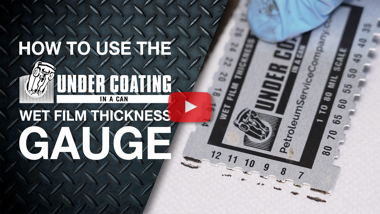 UNDERCOATING IN A CAN WET FILM THICKNESS GAUGE