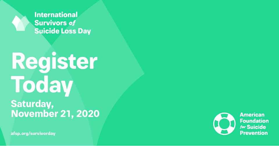 Register Today for International Survivors of Suicide Loss Day