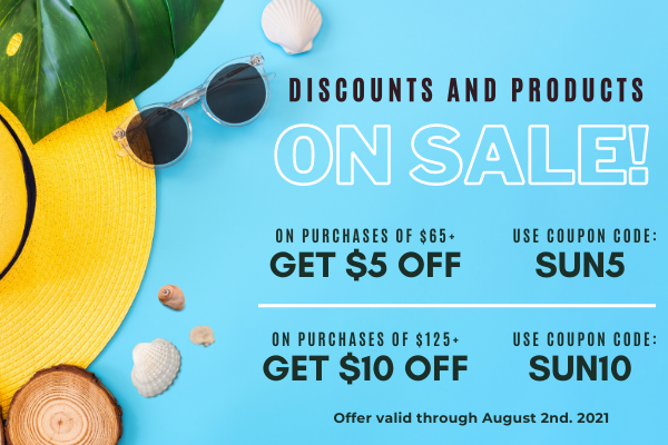 Discounts and products on sale! - Take $5 off purchases of $65 or more with the code SUN5 - or $10 off purchases of $125 or more with code SUN10 at the checkout! Both offers valid from now until August 2nd.