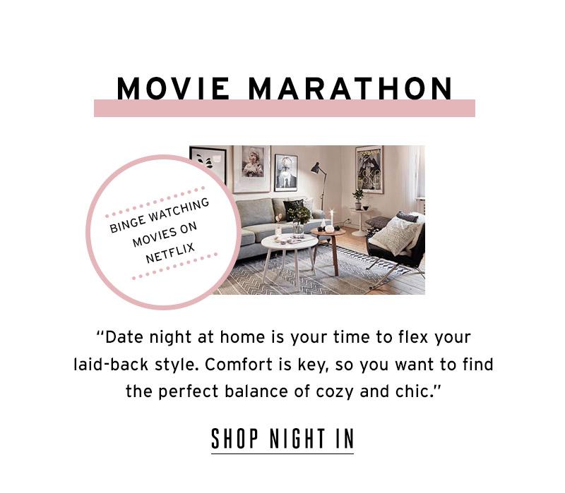 Movie Marathon. Shop Night In.