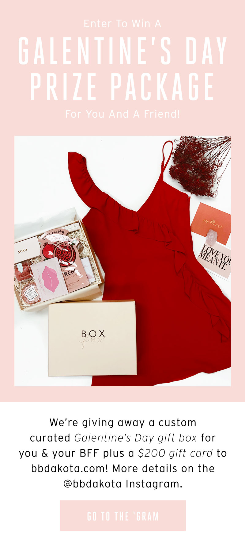 Enter to win a Galentine's Day Prize Package for you and a friend! Go to the Gram