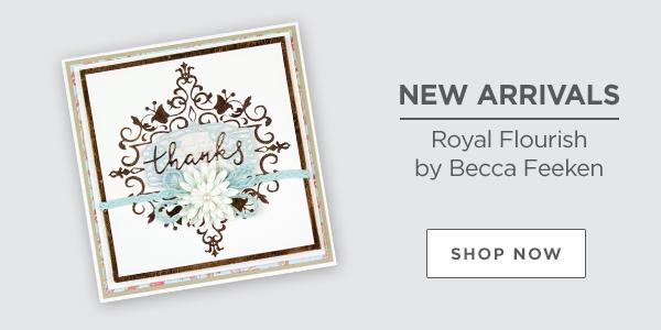 NEW Royal Flourish by Becca Feeken