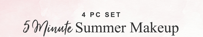 4 PC Set. 5 minute summer makeup.