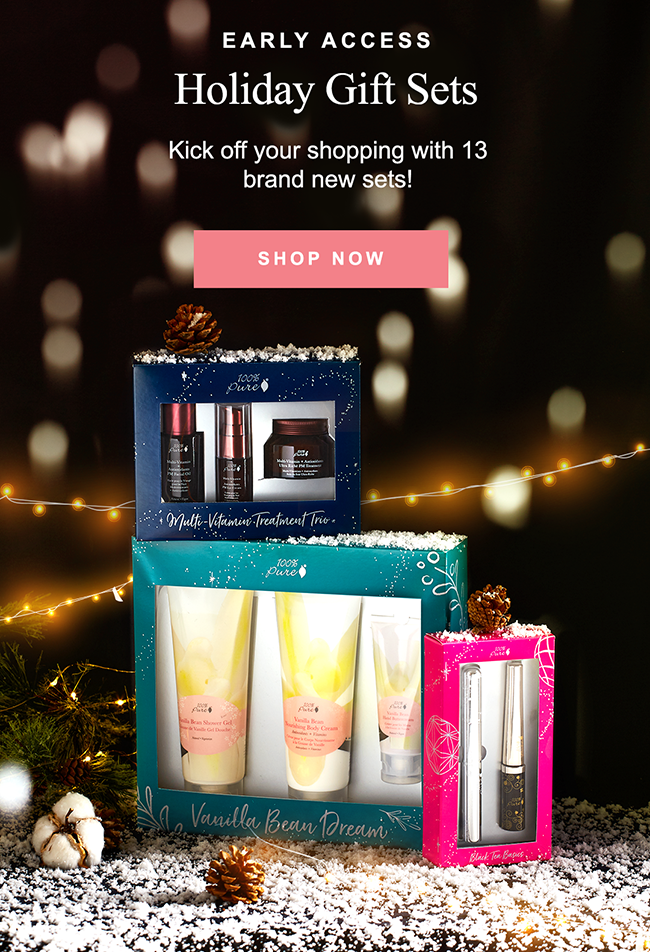 Holiday Gift Sets Kick off your shopping with 13 brand new sets!