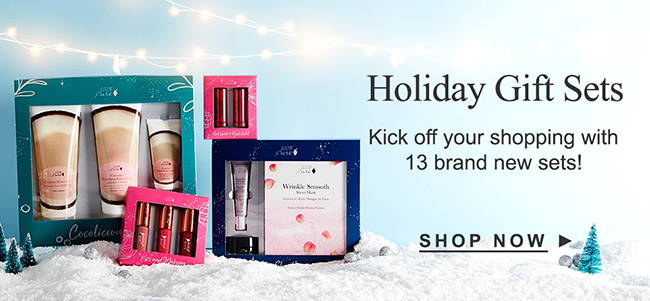 Holiday Gift Sets SHOP NOW