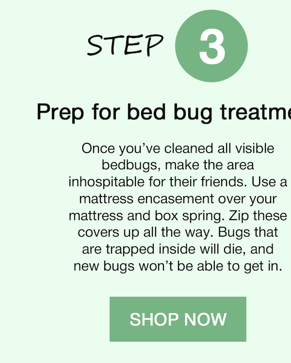 STEP 3. Prep for bed bug treatment