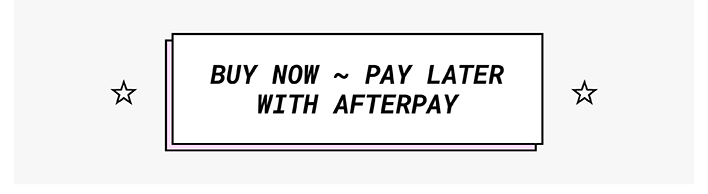 Buy Now - Pay Later With Afterpay