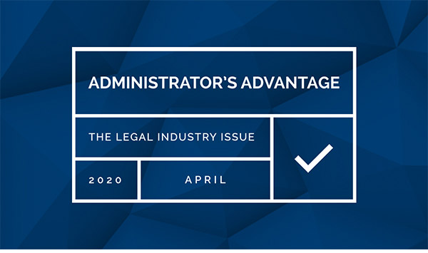 Administrator's Advantage - The Legal Industry Issue