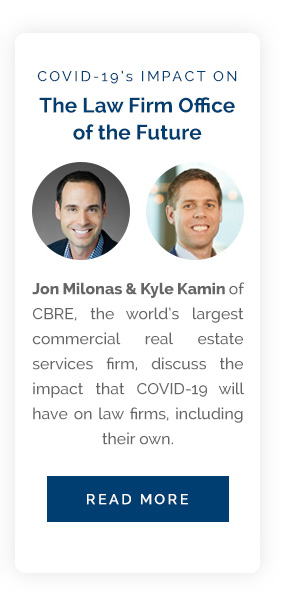 COVID-19's Impact on The Law Firm Office of the Future - Jon Milonas