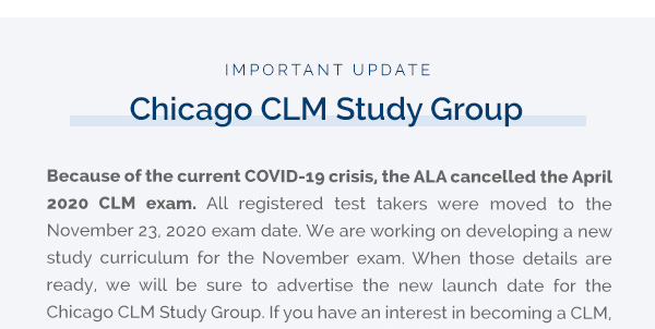 Important Update: Chicago CLM Study Group