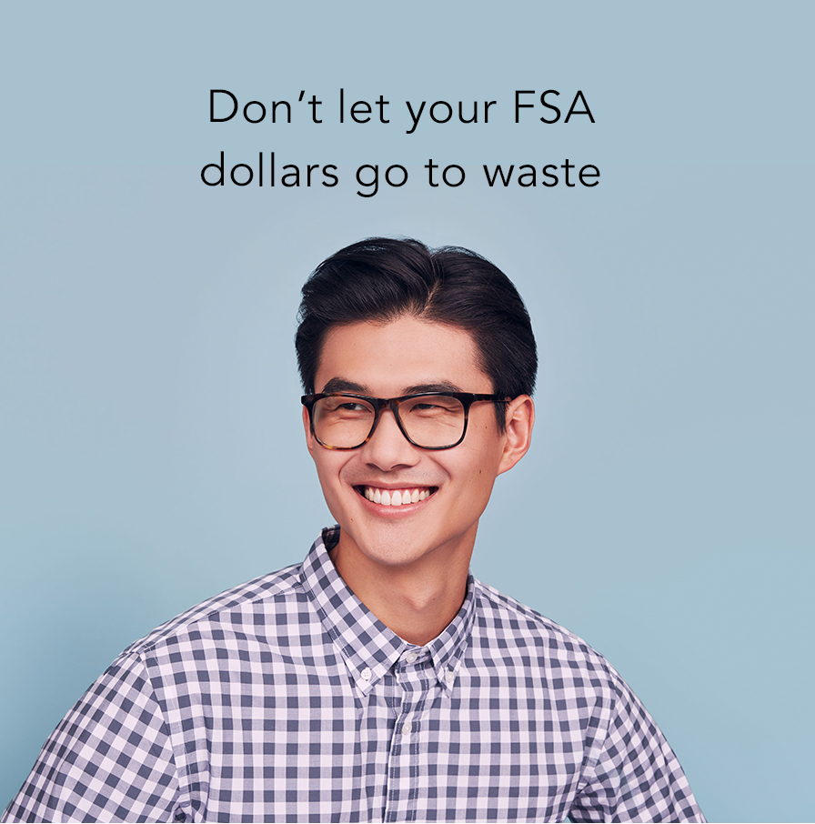 Don't let your FSA dollars go to waste!