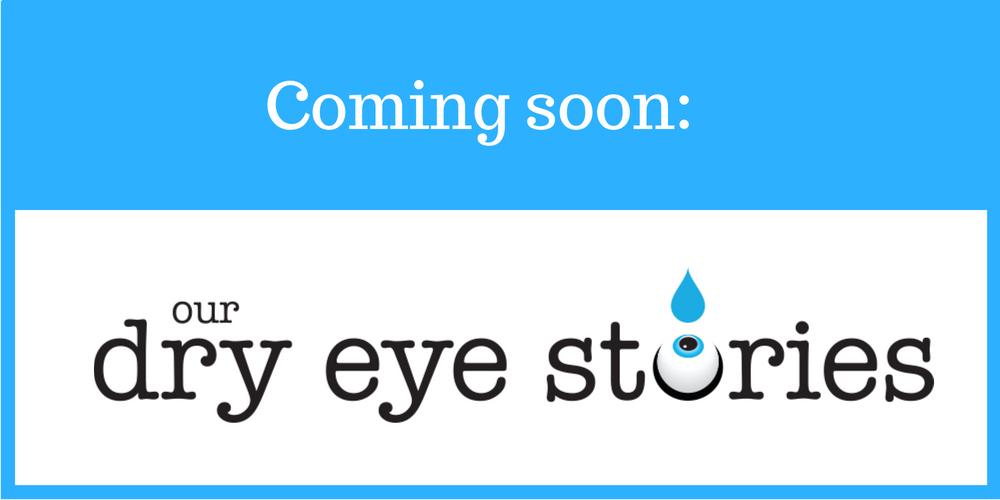 Dry Eye Stories