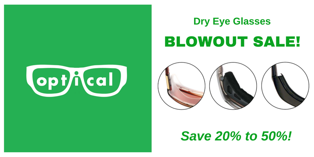 Dry Eye Glasses Blowout Sale