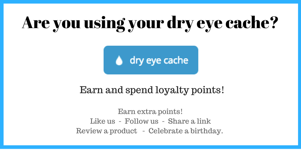 Dry Eye Cache - Loyalty points