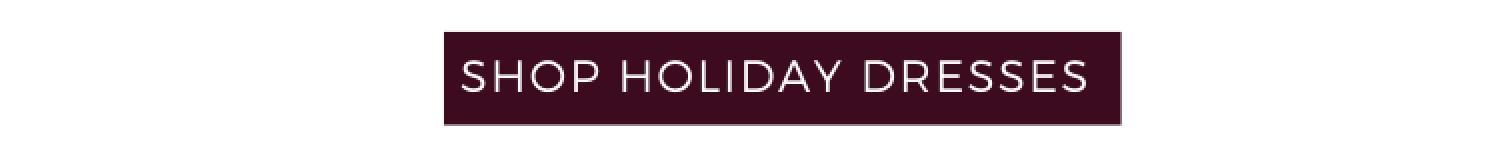 Shop Holiday Dresses