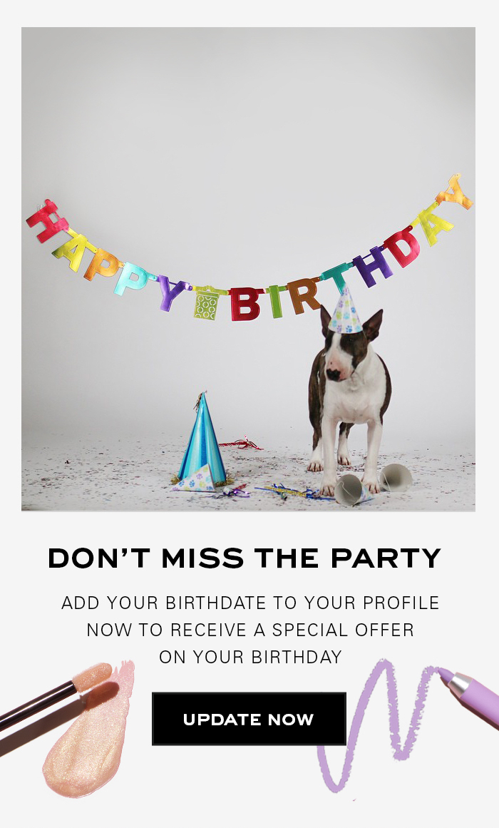 Add Your Birthday to Your Profile to Receive a Special Offer on Your Birthday
