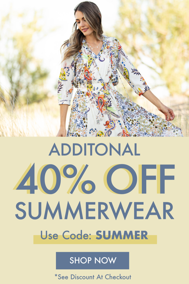 40% Off Summer Close Out Sale. Use Code Summer at Checkout