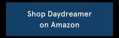 Shop Daydreamer on Amazon
