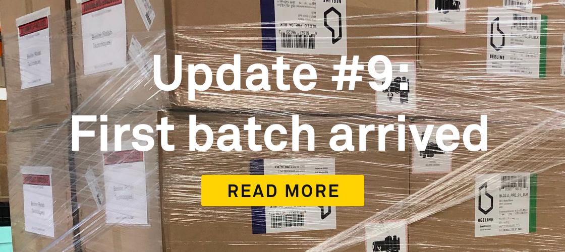 update 9 first batch arrived