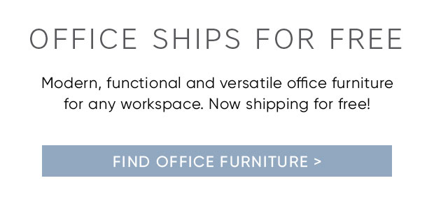 OFFICE SHIPS FOR FREE >
