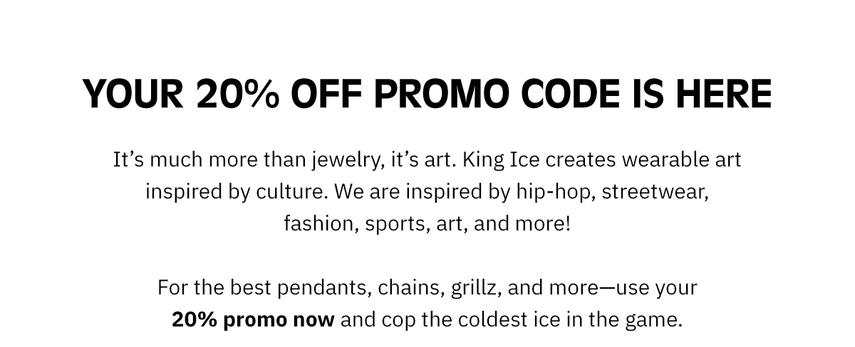 your 20% off code is here! Just use the code below:
