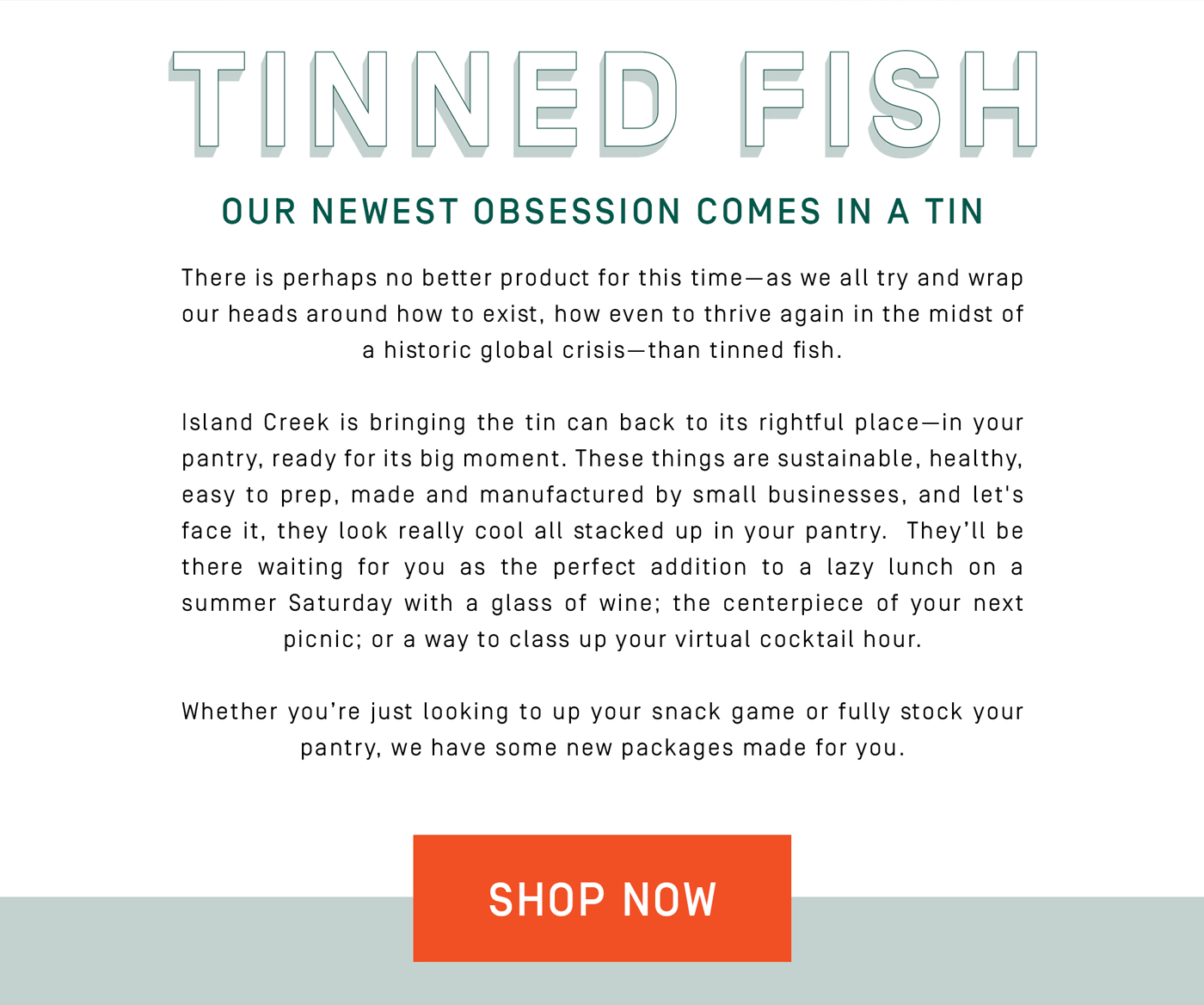 Tinned Fish. Our newest obsessions comes in a tin. Shop now!