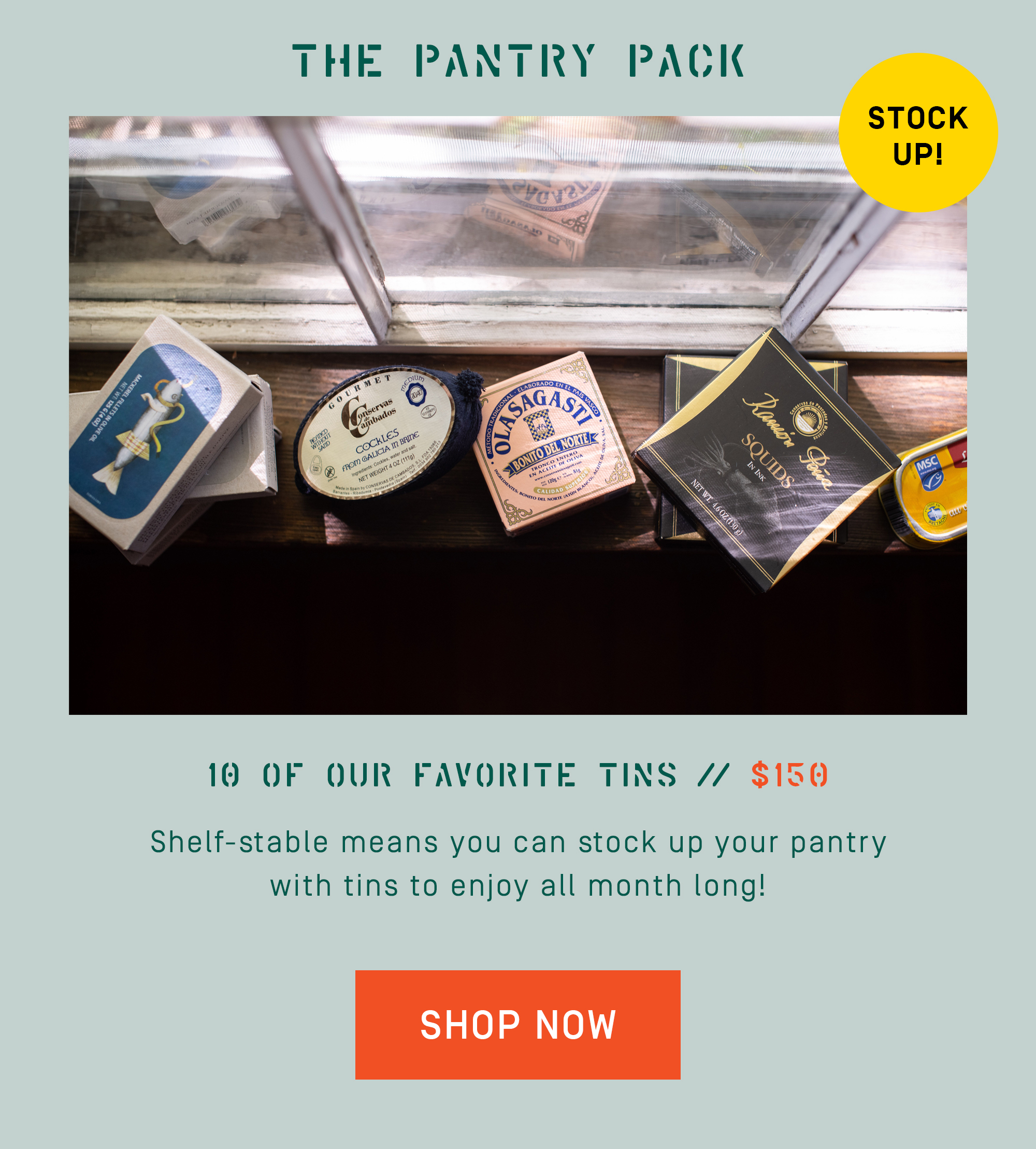 The Pantry Pack: 10 of our favorite tins. Perfect to stock your pantry. Shop now!