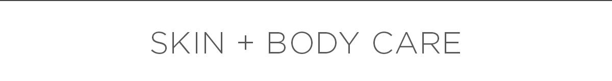 Shop Skin + Body Care