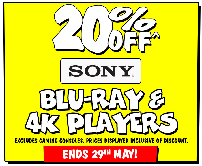 20% off Sony Blu-Ray & 4K Players