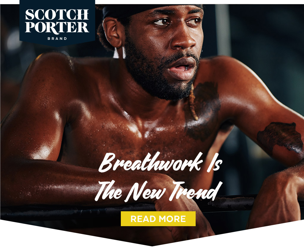 Scotch Porter: Breathwork is a new trend.