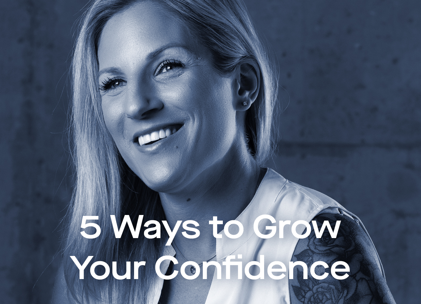 5 ways to grow your confidence